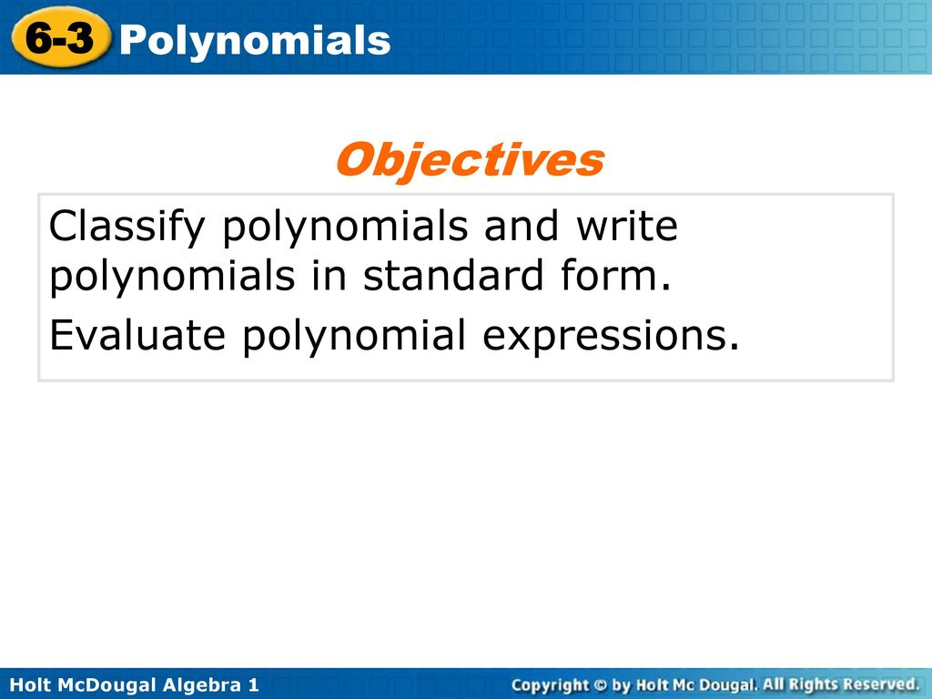 6 3 polynomials warm up lesson presentation lesson quiz ppt download objectives classify polynomials and write polynomials in standard form falaconquin