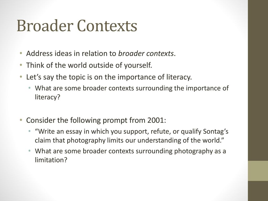 photography limits our understanding of the world essay Then write an essay in  or qualify sontag's claim that photography limits our understanding of  the world  photography implies that we know about the .