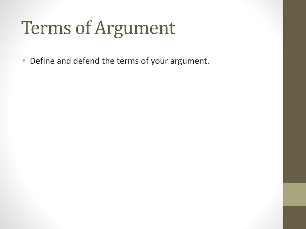 the definition of basic terms of argument The term (word or phrase) to be defined the class of object or concept  it is  important to know when and why you should include definitions in.