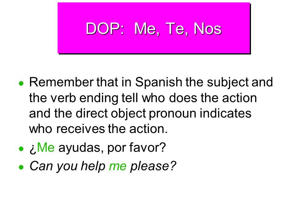 DOP: Me, Te, Nos