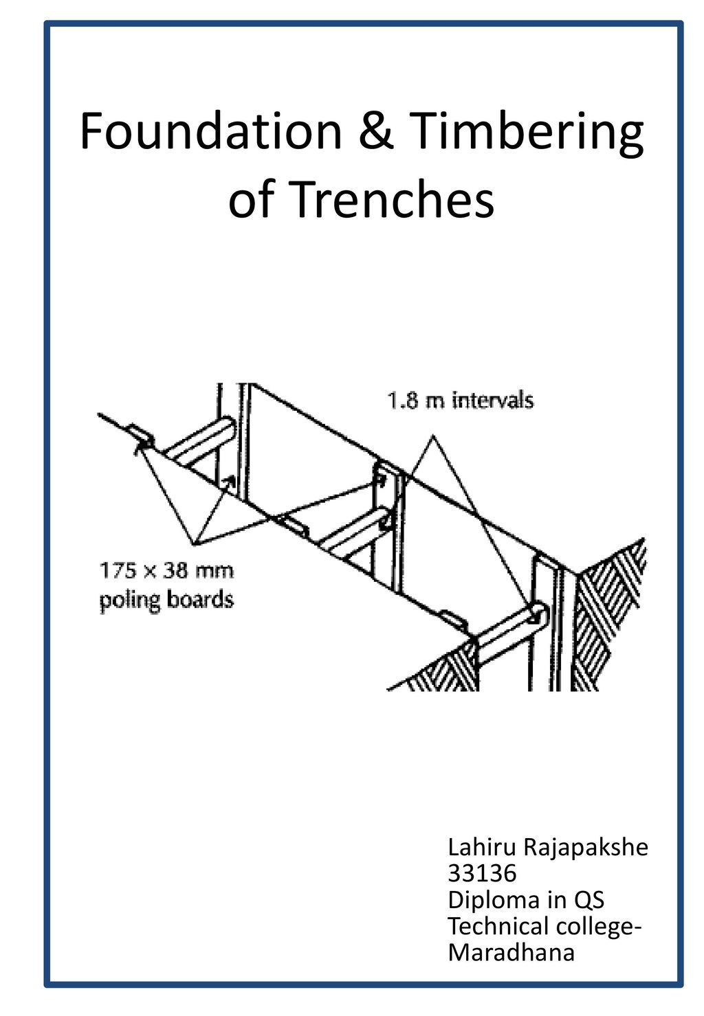 Foundation Timbering Of Trenches