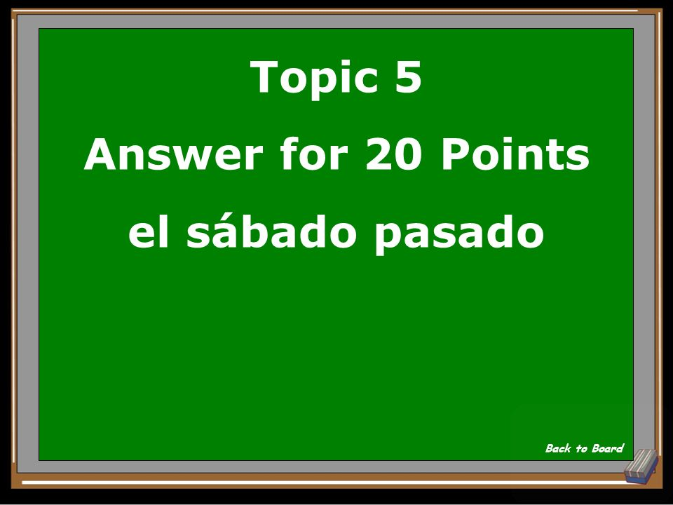 Topic 5 Answer for 20 Points el sábado pasado
