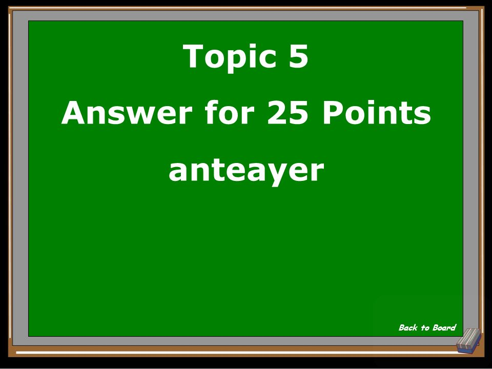Topic 5 Answer for 25 Points anteayer