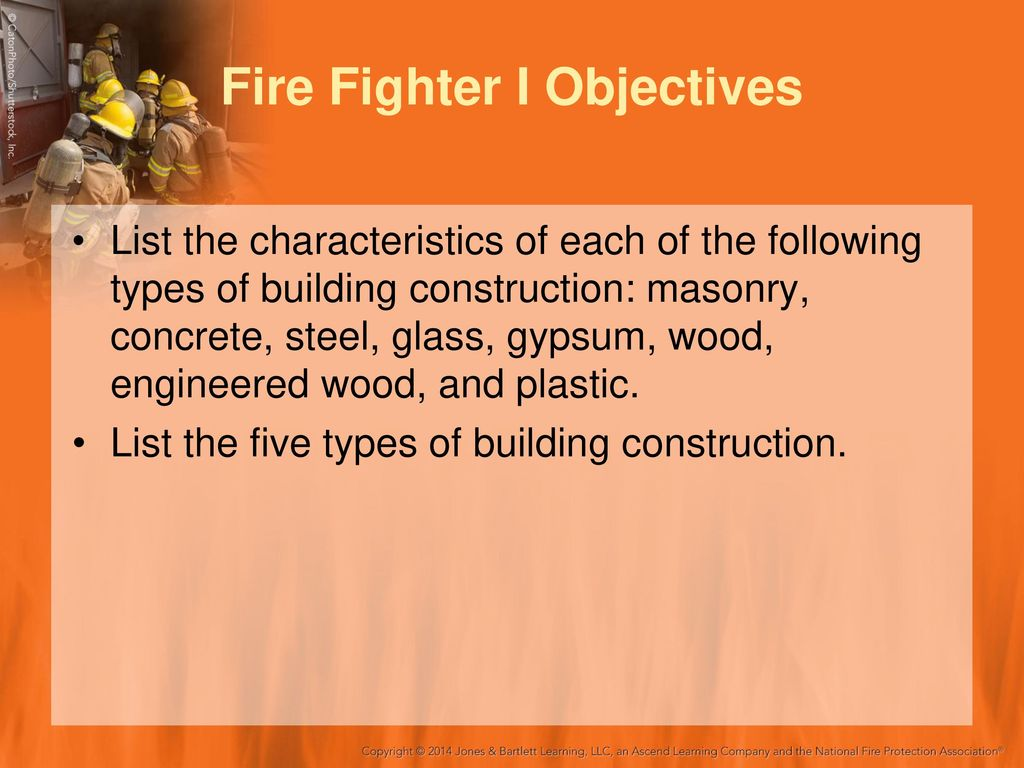 Building construction fire fighter i ppt download fire fighter i objectives altavistaventures Gallery