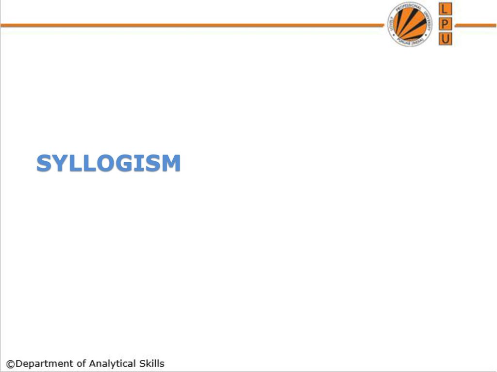 Syllogism ppt download syllogism pooptronica