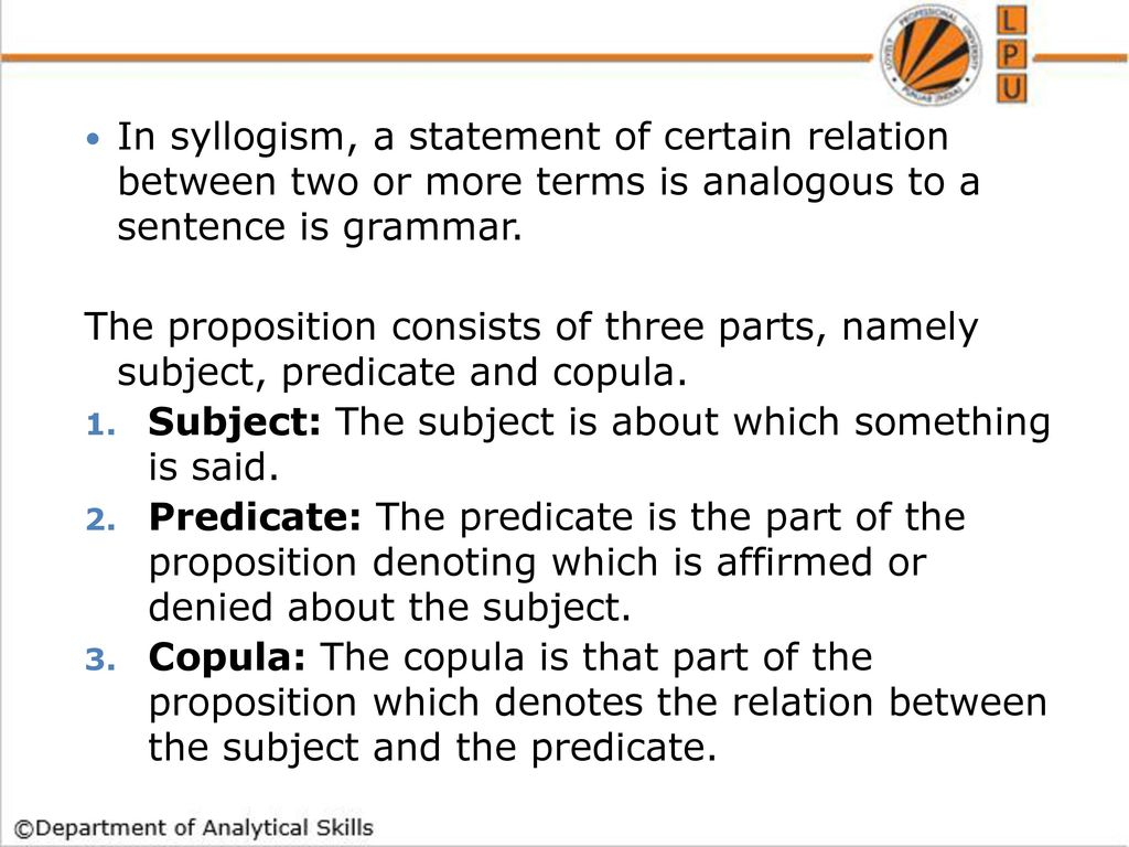 Syllogism ppt download in syllogism a statement of certain relation between two or more terms is analogous to pooptronica