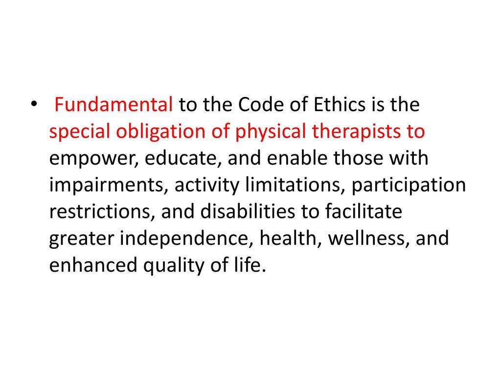 ethics in physical therapy Ethics physical therapy continuing education this bundle will provide a basic intro to philosophical theories on ethics, including kant, mills and plato.
