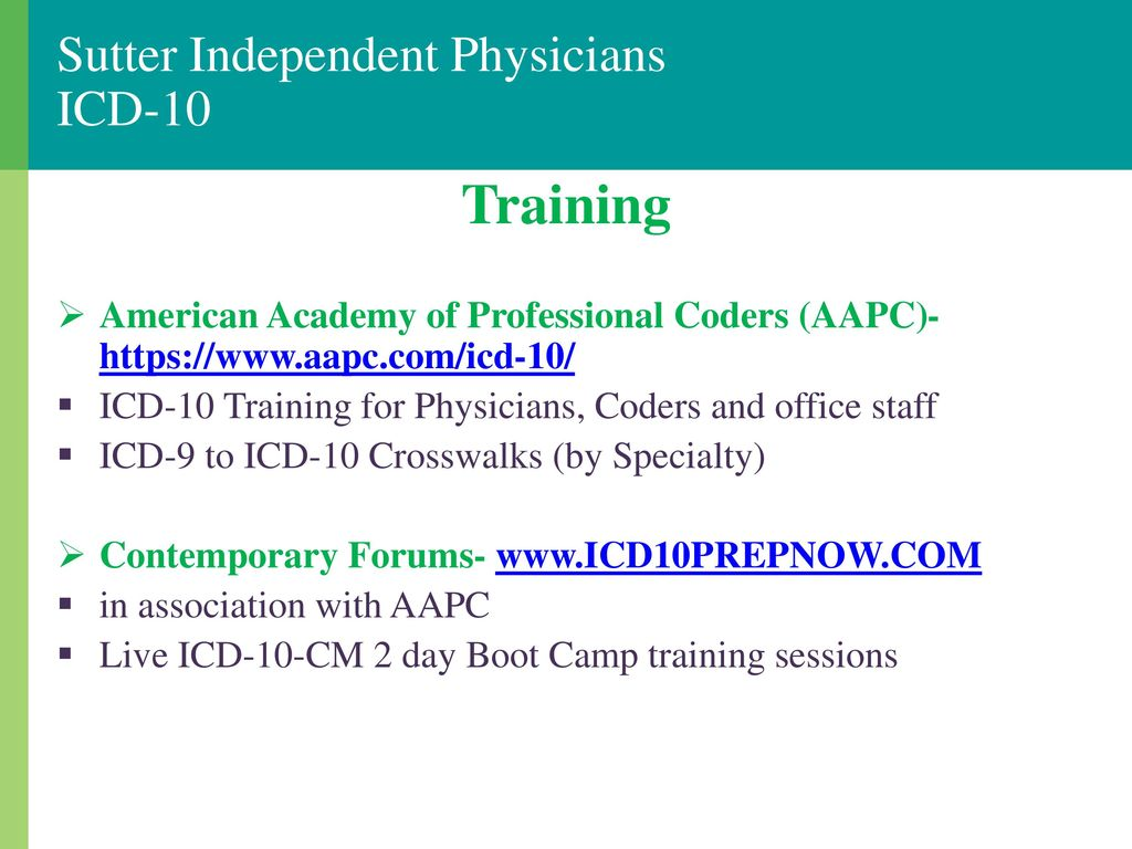 Icd 10 ready or not here it comes ppt download sutter independent physicians icd 10 1betcityfo Gallery