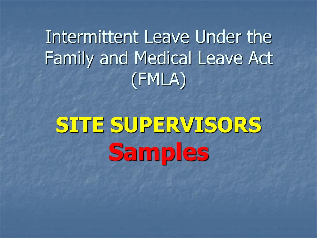 Fmla and qualifying event sample application for leave form the family and medical leave act fmla ppt download intermittent leave under the family nvjuhfo Gallery