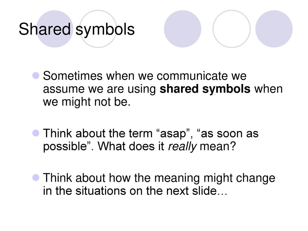 Introduction to interpersonal communication ppt download shared symbols sometimes when we communicate we assume we are using shared symbols when we might biocorpaavc Choice Image
