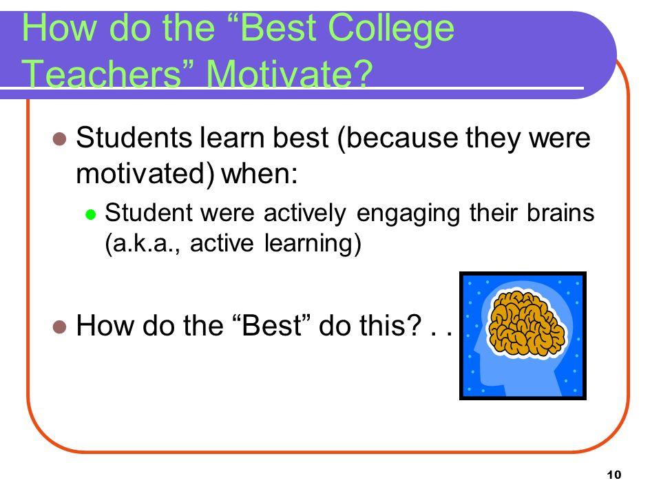 How do the Best College Teachers Motivate
