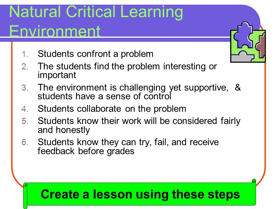 Natural Critical Learning Environment