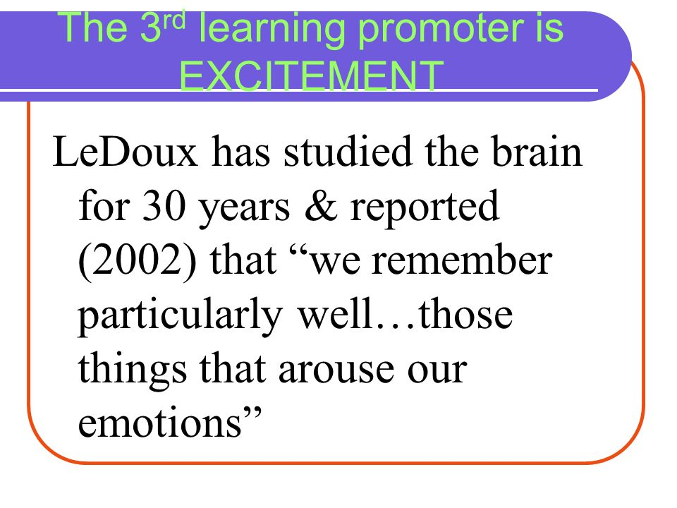 The 3rd learning promoter is EXCITEMENT
