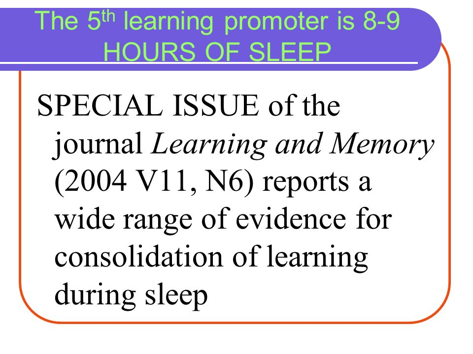 The 5th learning promoter is 8-9 HOURS OF SLEEP