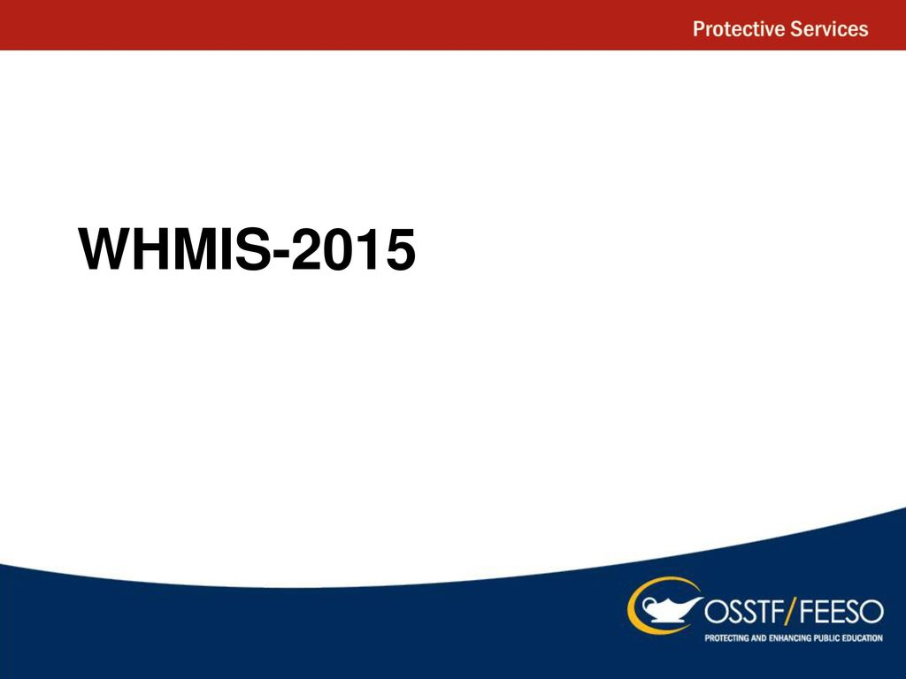 Whmis ppt download 1 whmis 2015 buycottarizona Image collections