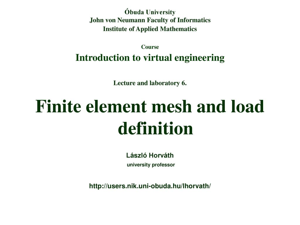 Finite Element Mesh And Load Definition