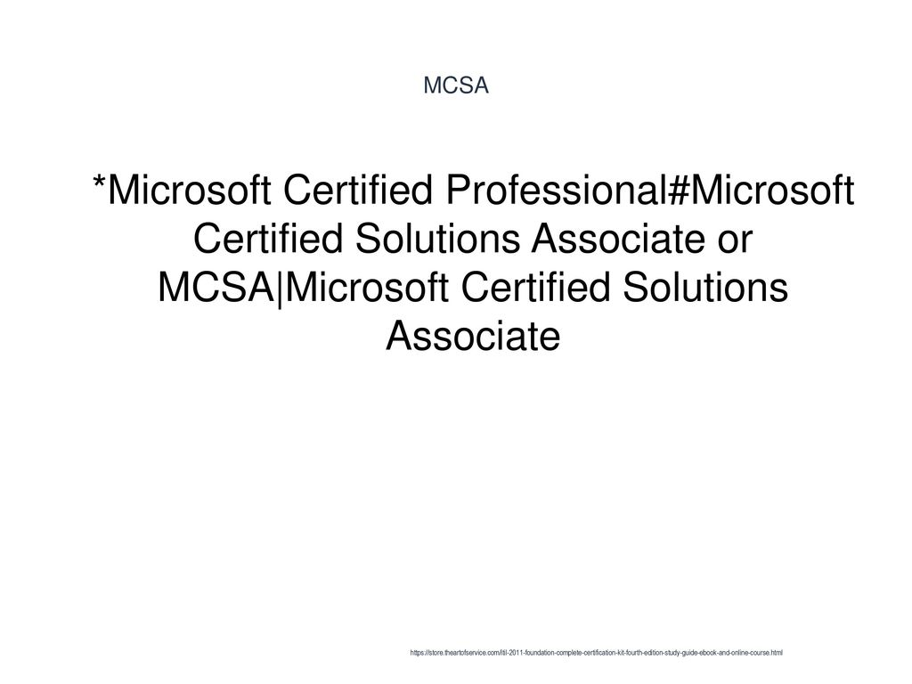 Mcsa httpsstoreeartofserviceitil 2011 foundation mcsa microsoft certified professionalmicrosoft certified solutions associate or mcsamicrosoft certified solutions 1betcityfo Images