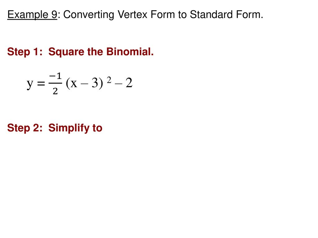 Math 2 warm up 2x2 4x3x 5 3xx 2 x 2x 5 ppt download example 9 converting vertex form to standard form falaconquin