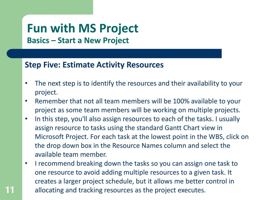 your availability to the project