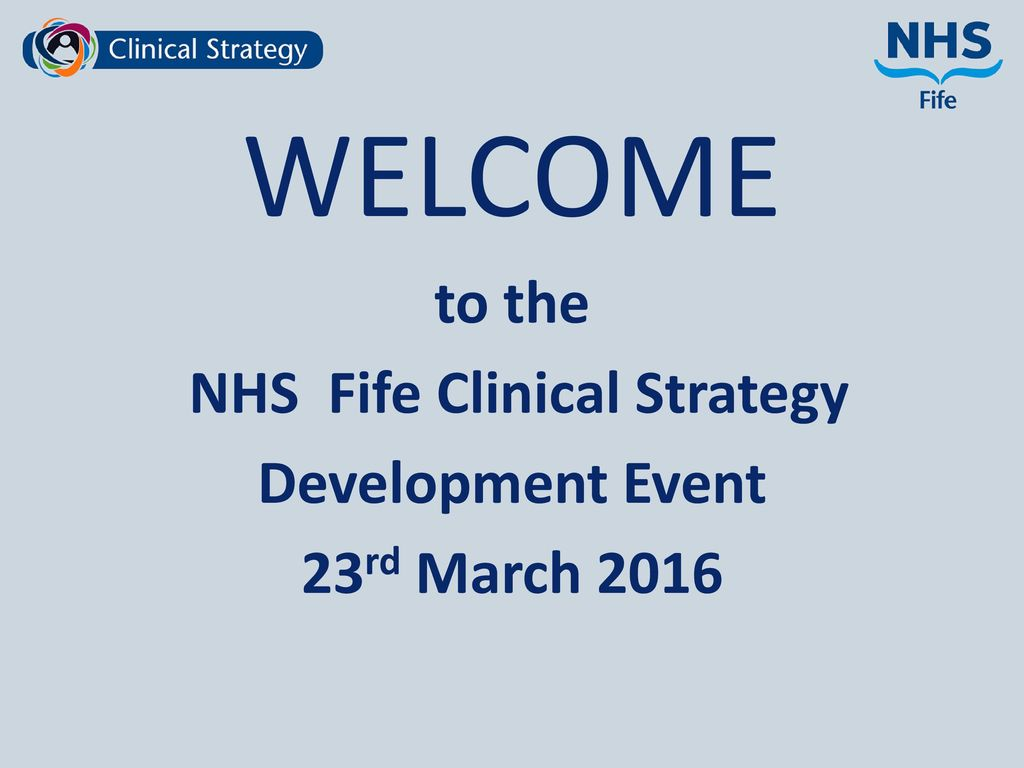 Nhs fife clinical strategy ppt download nhs fife clinical strategy malvernweather Gallery