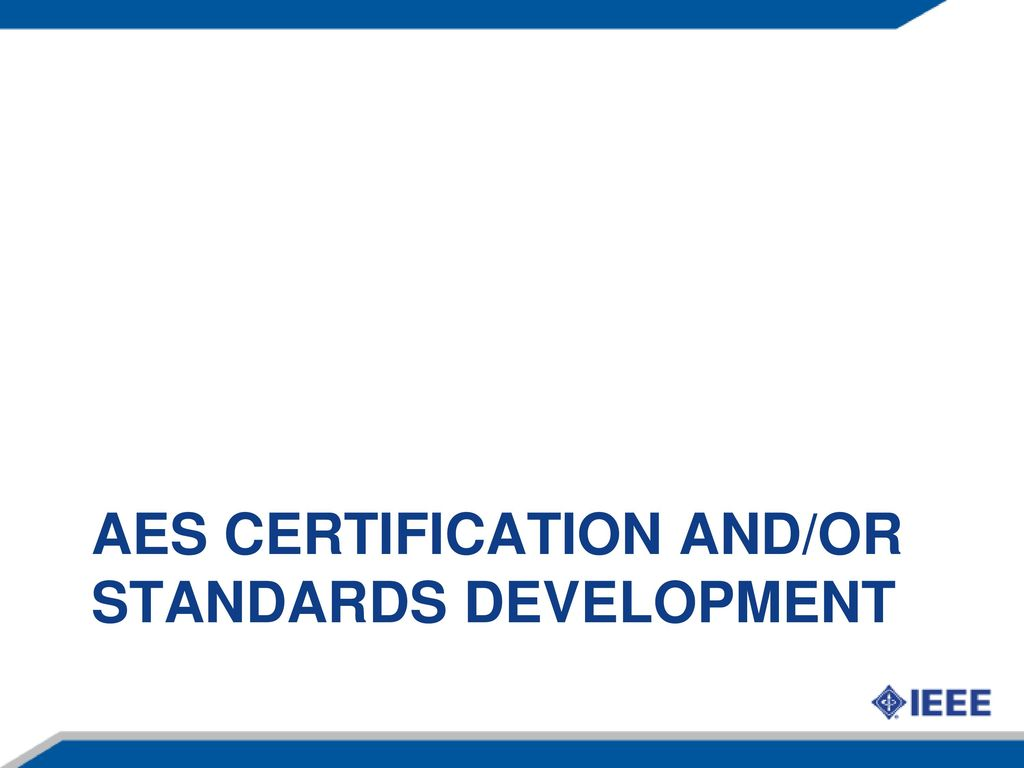 Aes issues jayne cerone ppt download 8 aes certification andor standards development 1betcityfo Gallery