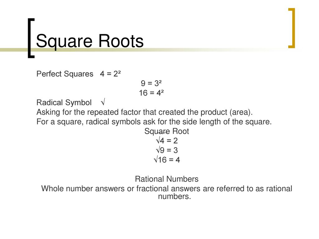 Number theory rational numbers ppt download square roots perfect squares 4 2 9 3 16 4 radical symbol biocorpaavc Gallery