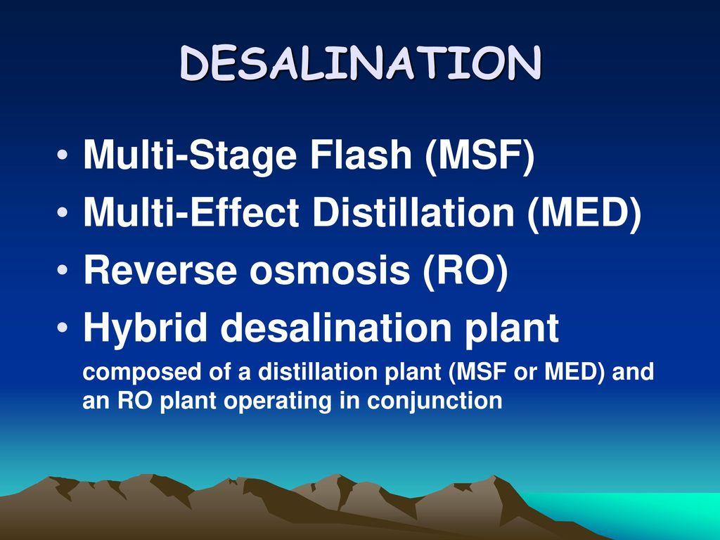 Desalination Multi Stage Flash Msf Multi Effect