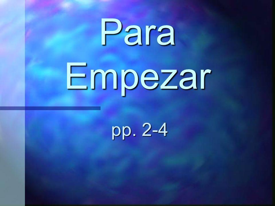 Para Empezar pp. 2-4