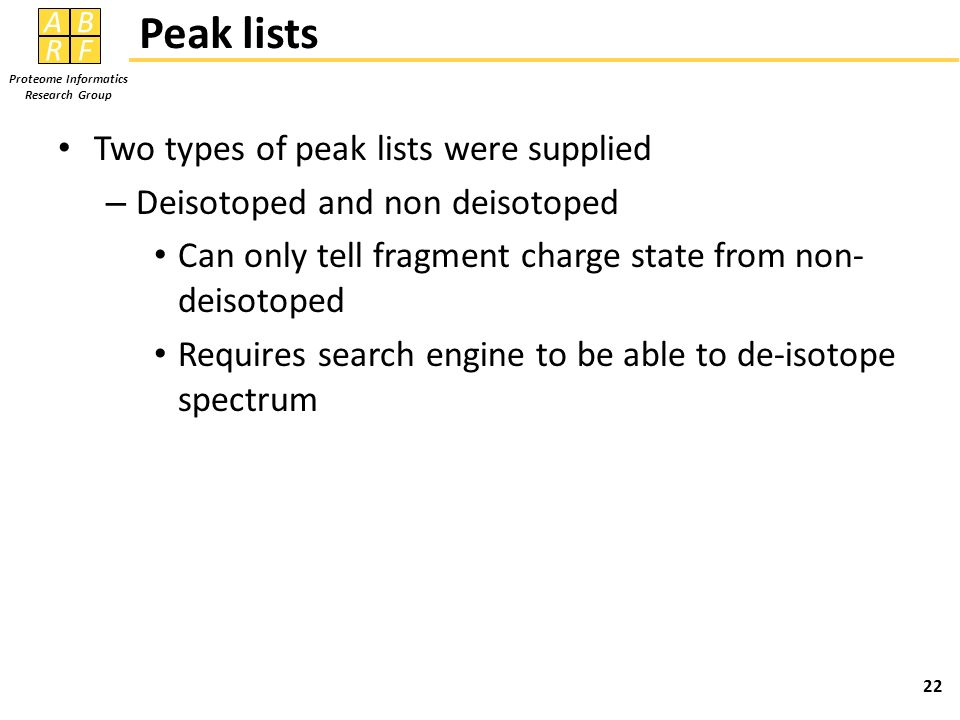 Peak lists Two types of peak lists were supplied