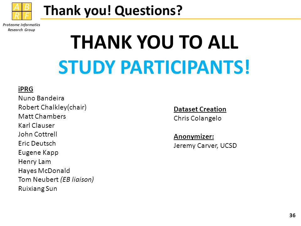 THANK YOU TO ALL STUDY PARTICIPANTS!