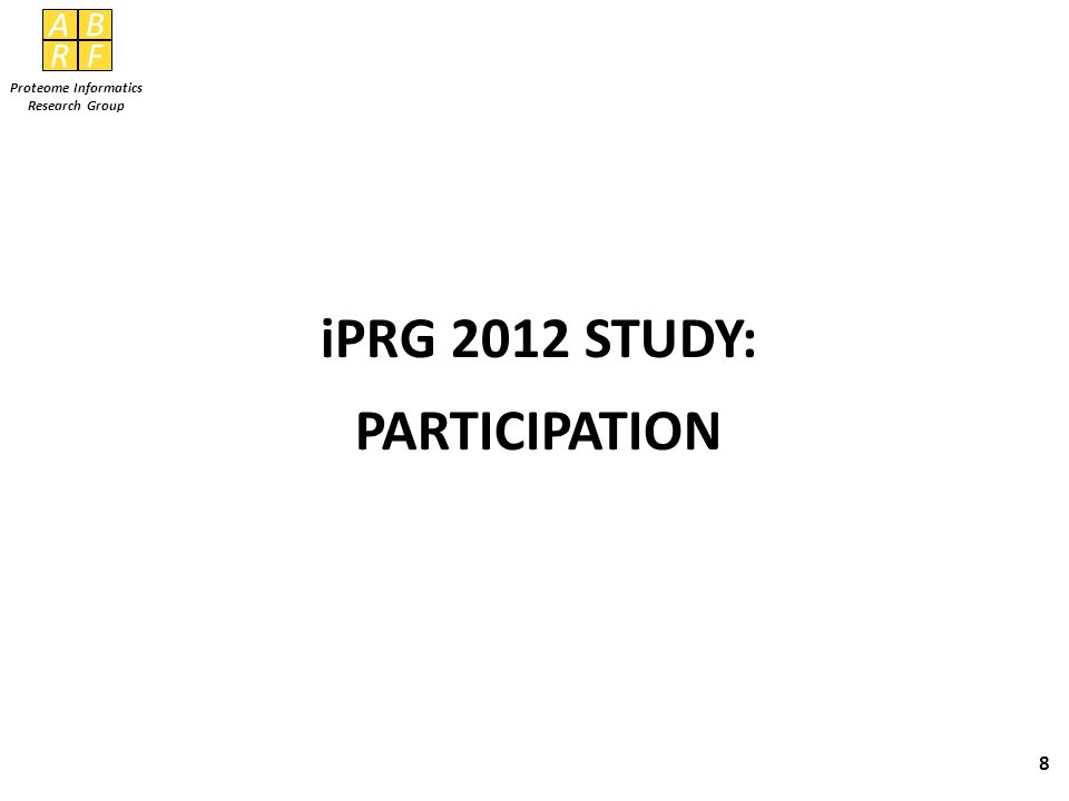 iPRG 2012 STUDY: PARTICIPATION