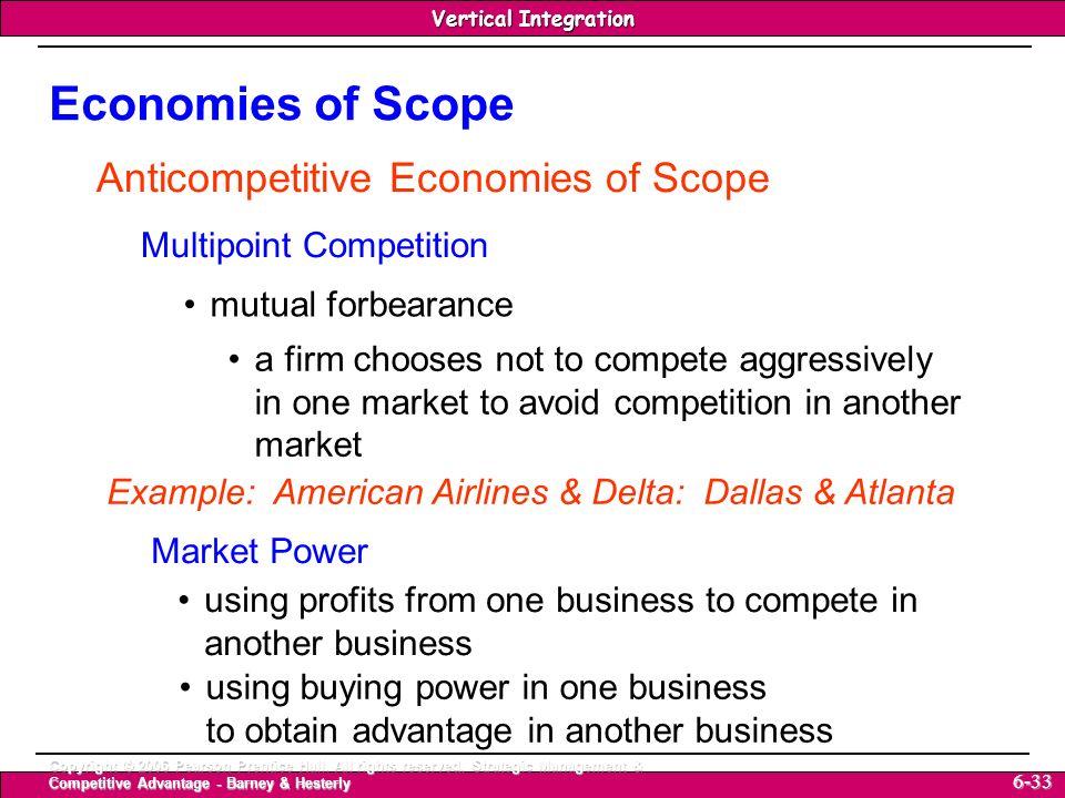Economies of Scope Anticompetitive Economies of Scope