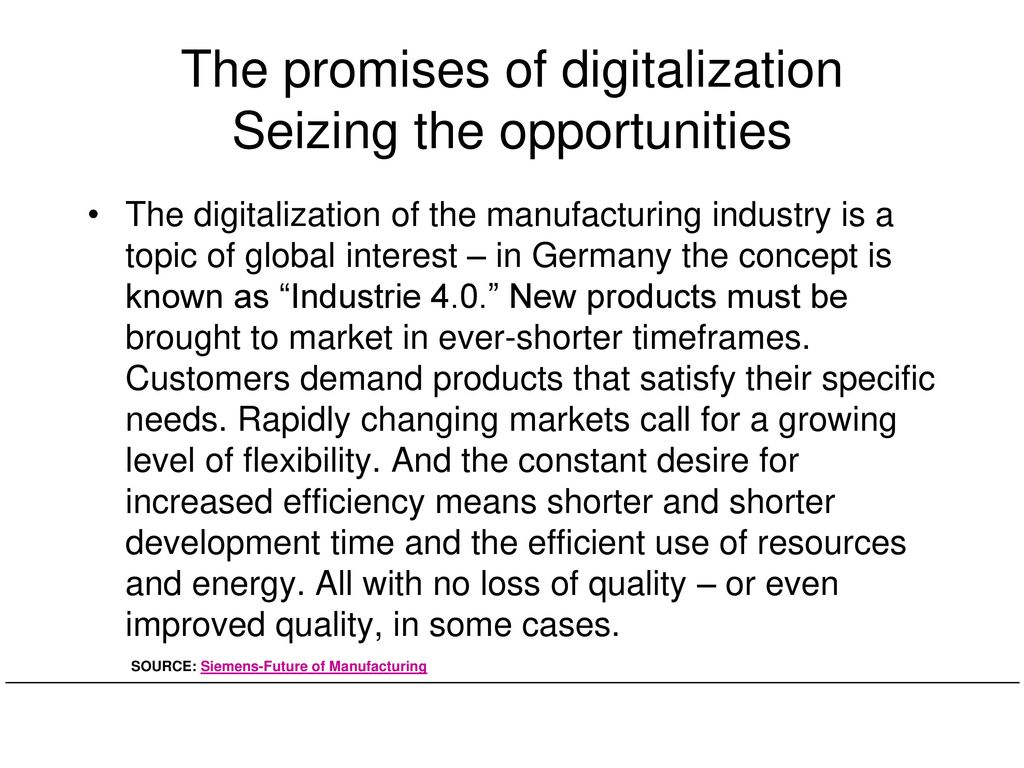 The promises of digitalization Seizing the opportunities