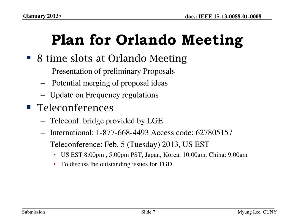 Plan for Orlando Meeting