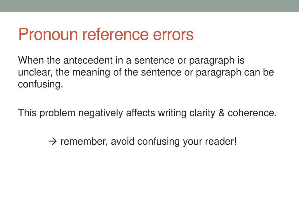 worksheet Unclear Pronoun Reference Worksheet academic english iii november 5 ppt download pronoun reference errors
