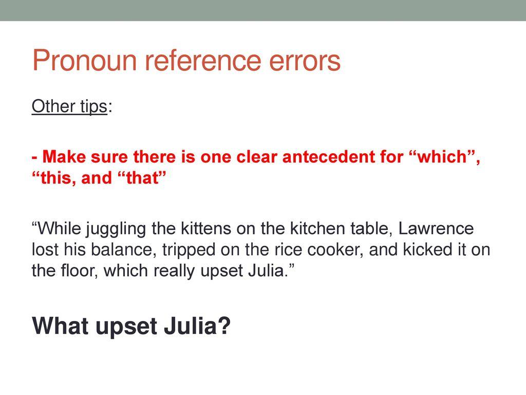 worksheet Unclear Pronoun Reference Worksheet academic english iii november 5 ppt download 21 pronoun reference errors