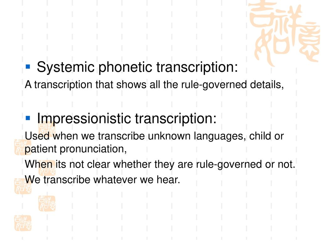 Phonetics and phonology speech sounds and their systems ppt systemic phonetic transcription biocorpaavc Images