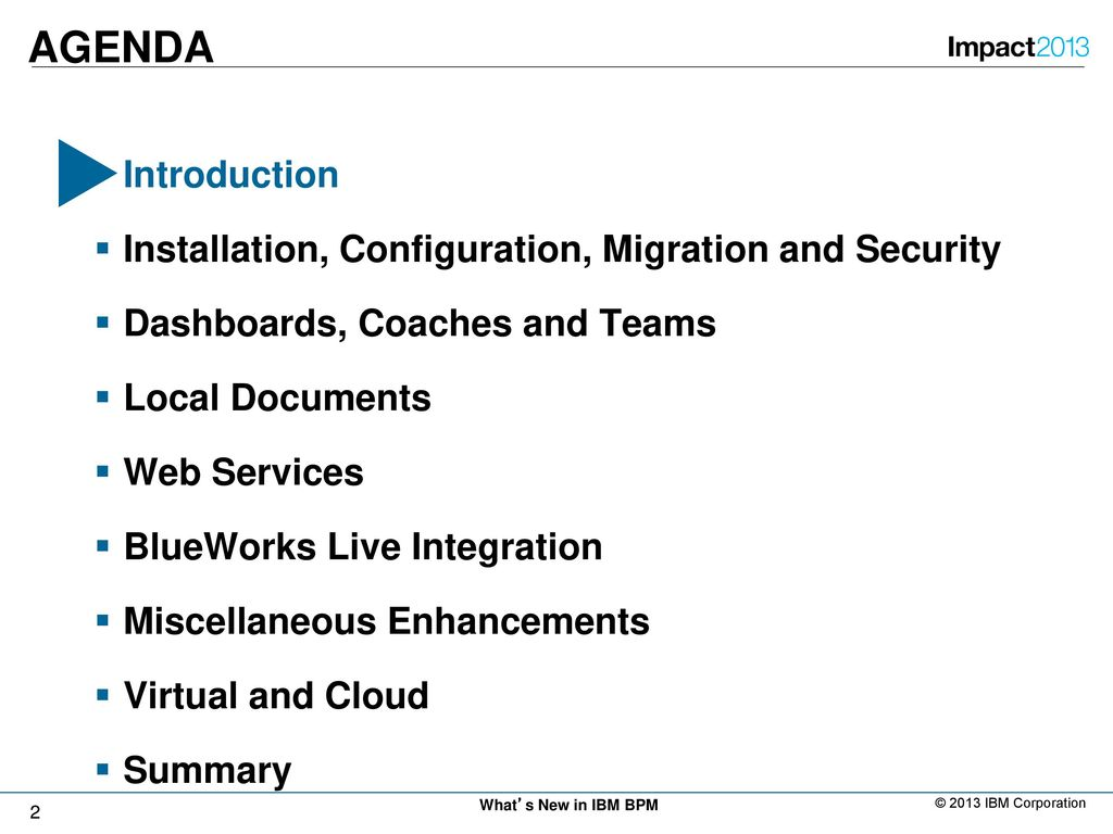 Whats new in ibm business process manager ppt download 2 agenda introduction installation baditri Images