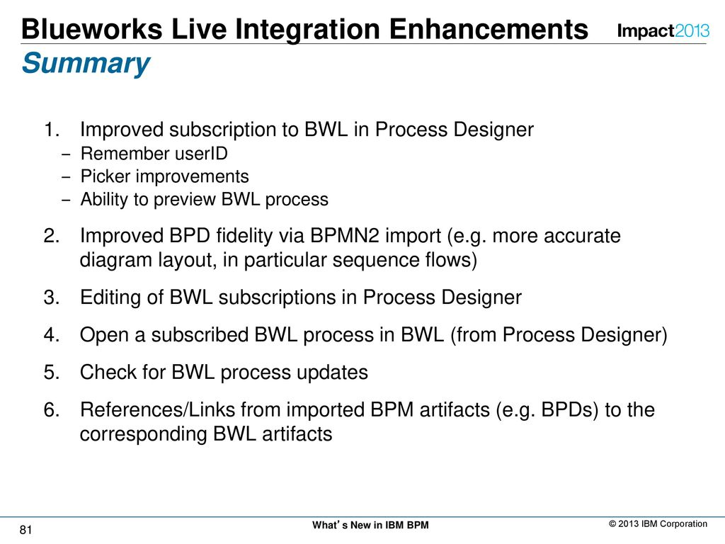 Whats new in ibm business process manager ppt download 81 blueworks live integration enhancements summary baditri Images