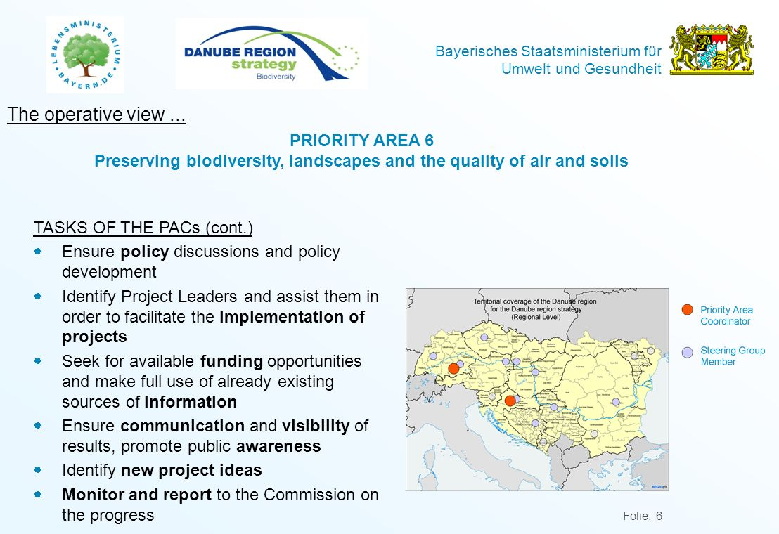 The operative view ... PRIORITY AREA 6 Preserving biodiversity, landscapes and the quality of air and soils.