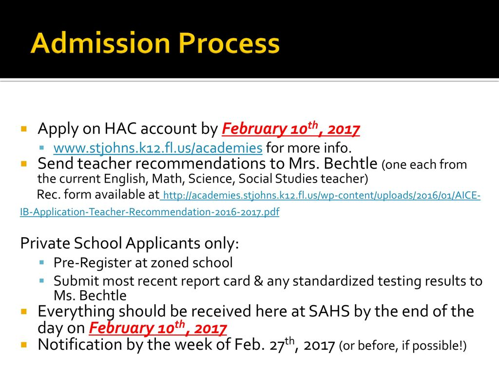Admission Process Apply on HAC account by February 10th, 2017