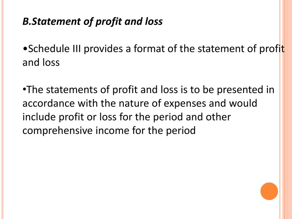 B.Statement of profit and loss