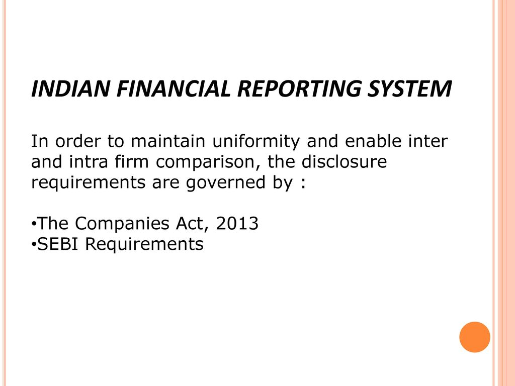 INDIAN FINANCIAL REPORTING SYSTEM