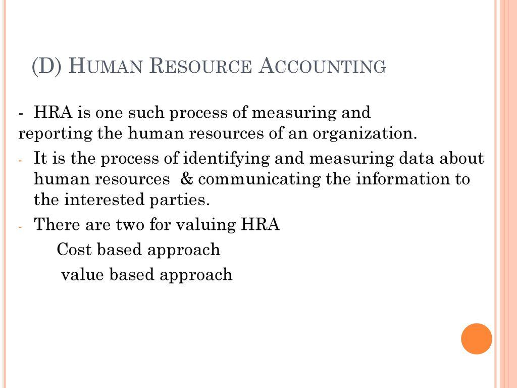(D) Human Resource Accounting