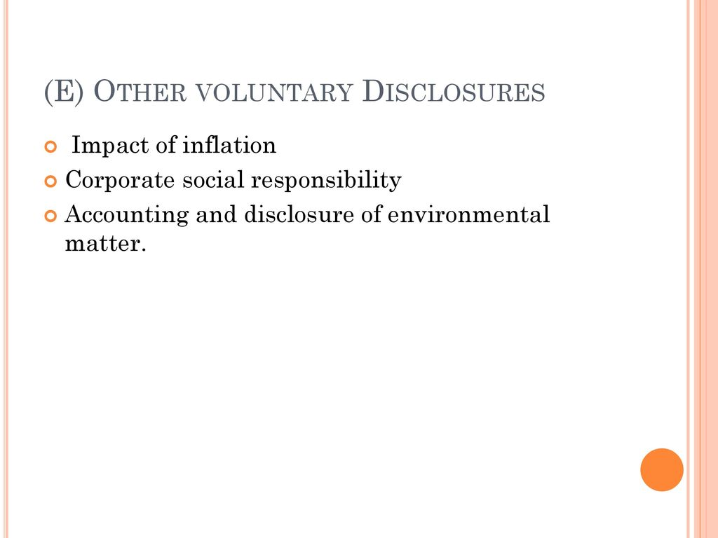 (E) Other voluntary Disclosures