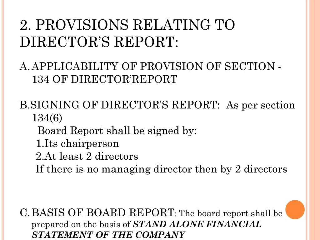 2. PROVISIONS RELATING TO DIRECTOR'S REPORT: