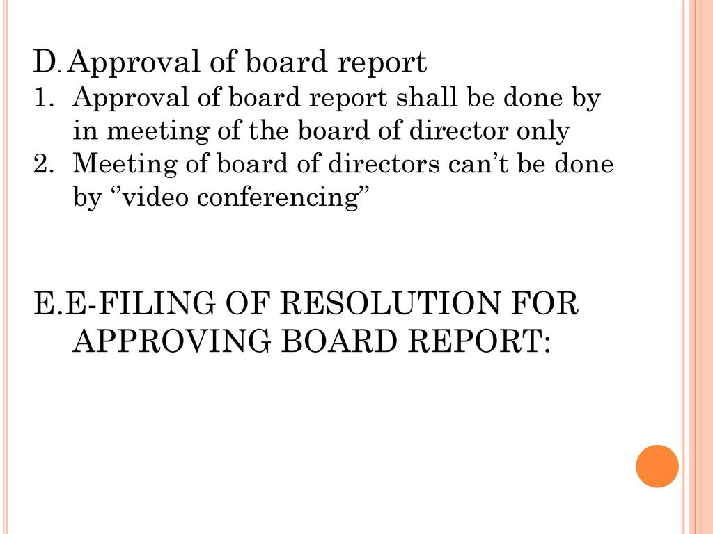 D. Approval of board report