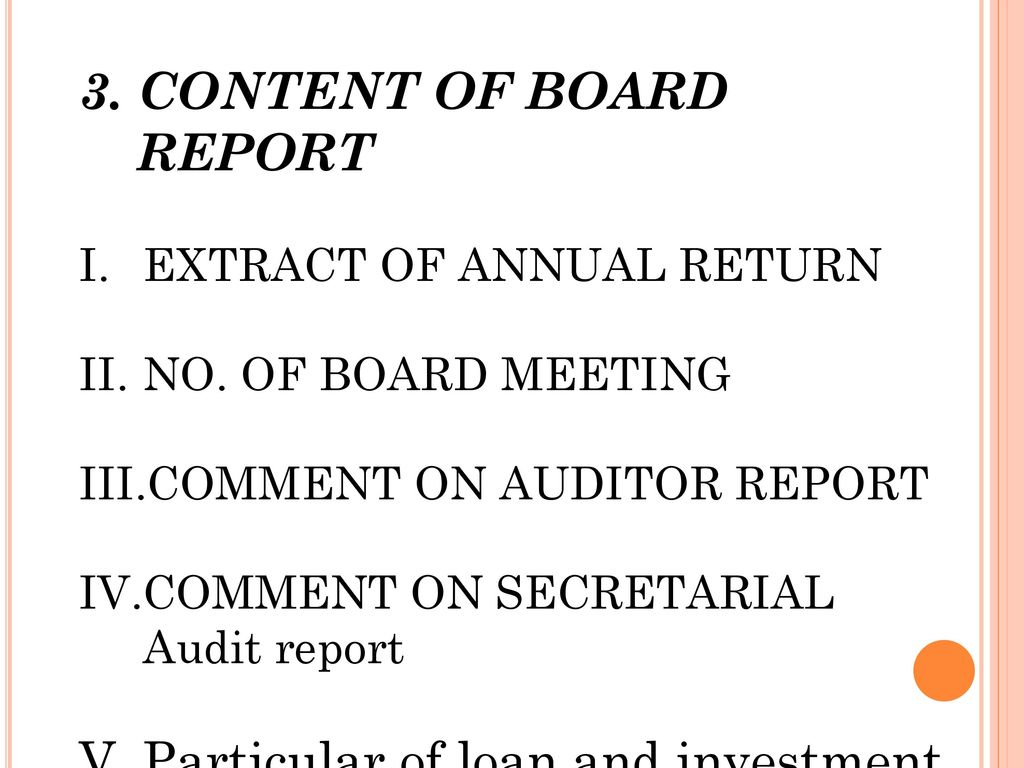 3. CONTENT OF BOARD REPORT