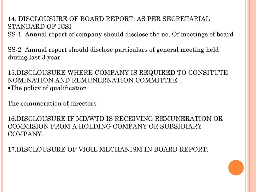 14. DISCLOUSURE OF BOARD REPORT: AS PER SECRETARIAL STANDARD OF ICSI