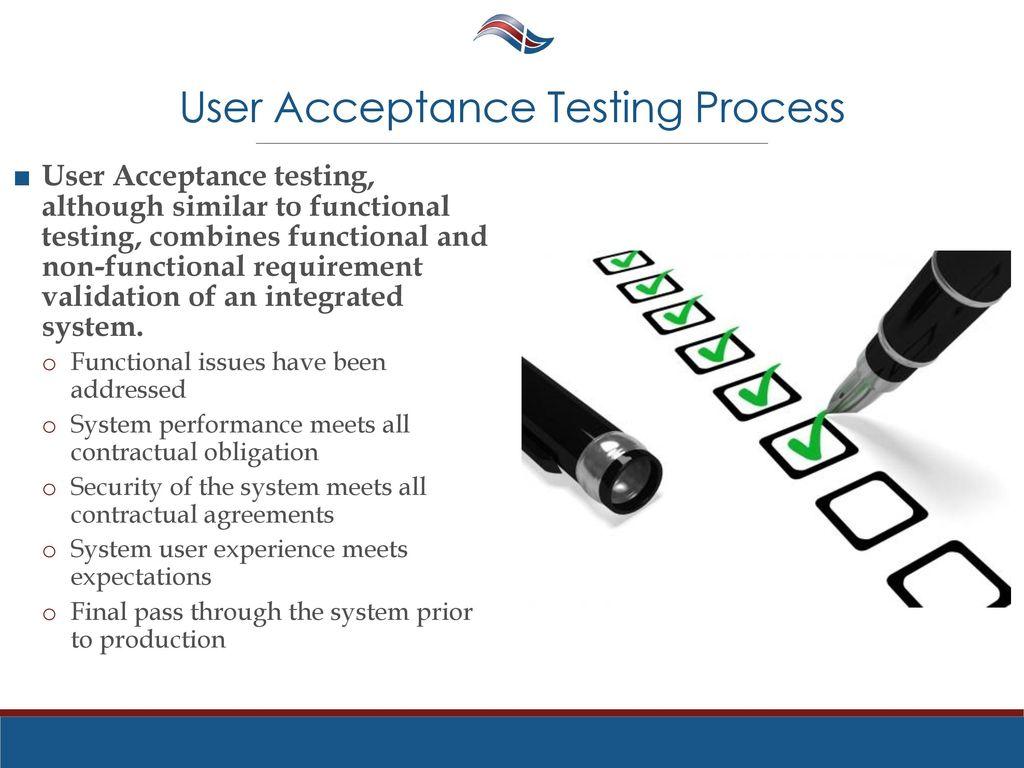 Großzügig User Acceptance Testing Process And Fotos - FORTSETZUNG ...
